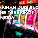 Agen Judi Slot Online Terpopuler Pakai Uang Asli Indonesia